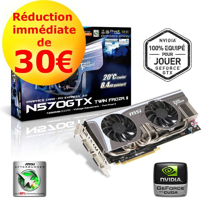 Carte MSI GTX 570 Twin Frozr II