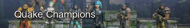 Quake Champions Bannière