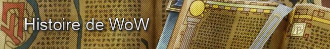 World of Warcraft : Histoire de WoW