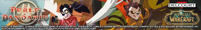 World of Warcraft : La Perle de Pandarie (Pearl of Pandaria en VO), publié par DC Comics, a Warner Bros. Entertainement Company aux USA. © 2012 Blizzard Entertainment, Inc. Tous droits réservés. © 2012 Guy Delcourt Productions pour la version française.