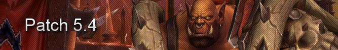 World of Warcraft : Patch 5.4