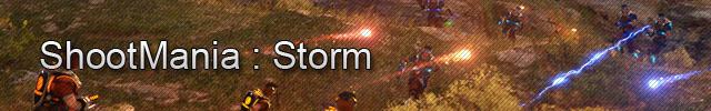 ShootMania : Storm