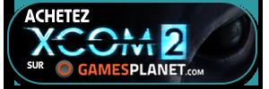 Achetez XCOM 2