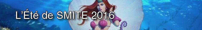 L'Été de SMITE 2016
