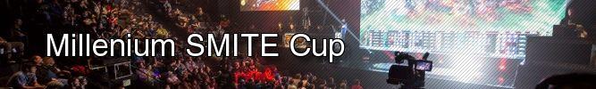 Bannière Millenium SMITE Cup