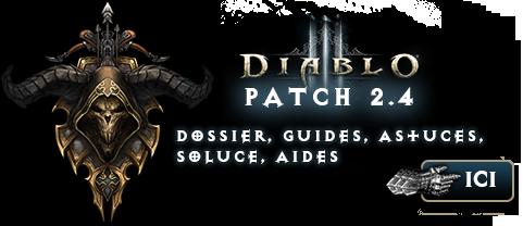 Patch 2.4 : Dossier, guides, astuces sur Diablo 3