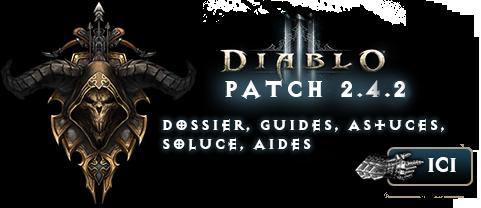 Patch 2.4.2 : Dossier, guides, astuces sur Diablo 3