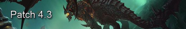World of Warcraft Mise à jour 4.3