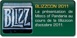 Mists of Pandaria : Blizzcon 2011