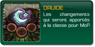 Mists of Pandaria : Druide