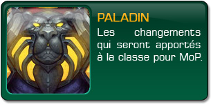 Mists of Pandaria : Paladin