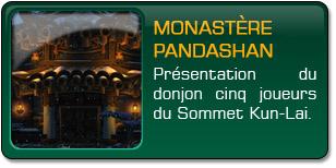 Mists of Pandaria : Monastère Pandashan