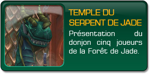 Mists of Pandaria : Temple serpent jade