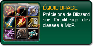 Mists of Pandaria : Équilibrage des classes