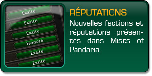 Mists of Pandaria : Factions