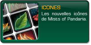 Mists of Pandaria : Icônes