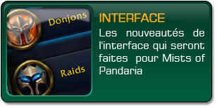 Mists of Pandaria : Interface