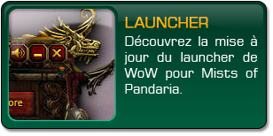 Mists of Pandaria : Launcher