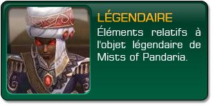 Mists of Pandaria : Objet légendaire