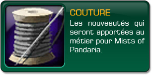 Mists of Pandaria : Couture