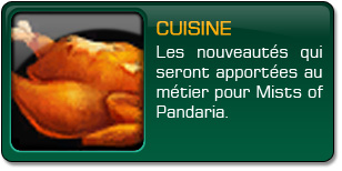 Mists of Pandaria : Cuisine