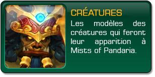 Mists of Pandaria : Modèles des créatures