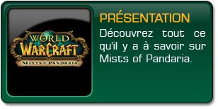 Mists of Pandaria : Présentation