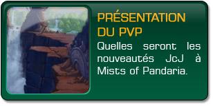 Mists of Pandaria : Présentation du PvP