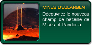 Mists of Pandaria : Mines d'Éclargent