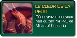 Mists of Pandaria : Coeur de la Peur