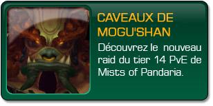 Mists of Pandaria : Caveaux de Mogu'shan