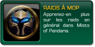 Raids à Mists of Pandaria