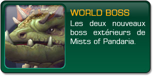 Mists of Pandaria : World boss