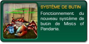 Mists of Pandaria : Système de butin