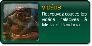Mists of Pandaria : Vidéos