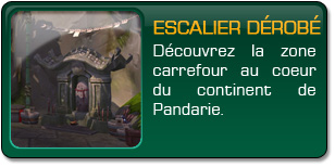 Mists of Pandaria : Escalier voilé
