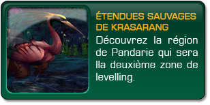 Mists of Pandaria : Étendues sauvages Krasarang