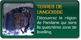 Mists of Pandaria : Terres de l'angoisse