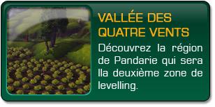 Mists of Pandaria : Vallée des Quatre vents