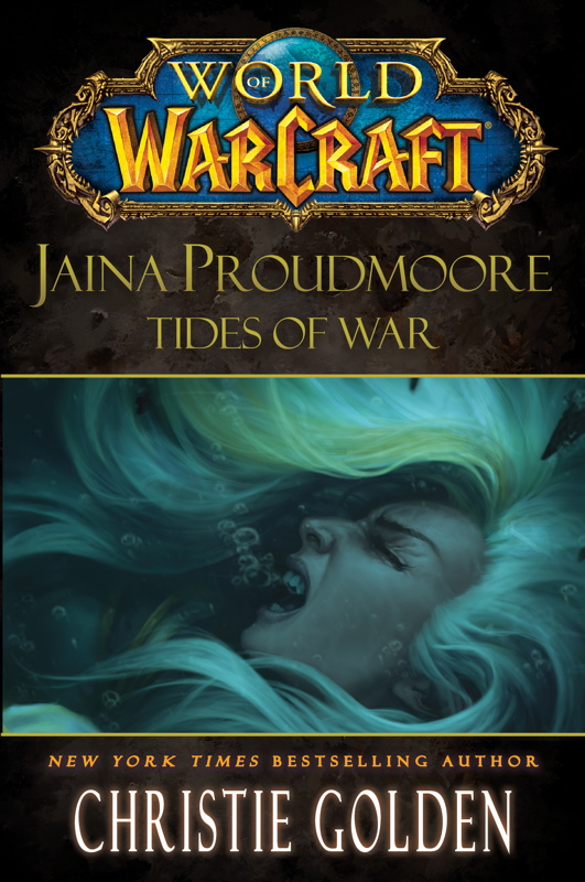 WoW : Jaina Proudmoore : Tides of War
