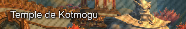 Champ de bataille : Temple de Kotmogu