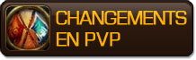 Changements en PvP