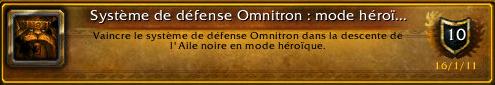 Système de défense Omnitron : Mode héroïque
