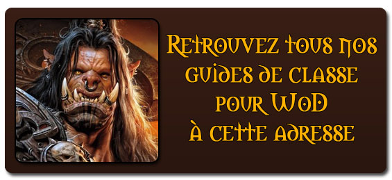 Guides de classe Warlords of Draenor