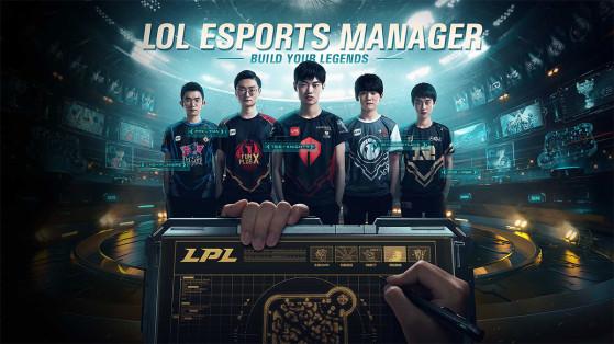 LoL : League of Legends Esports Manager, le jeu de gestion de Riot