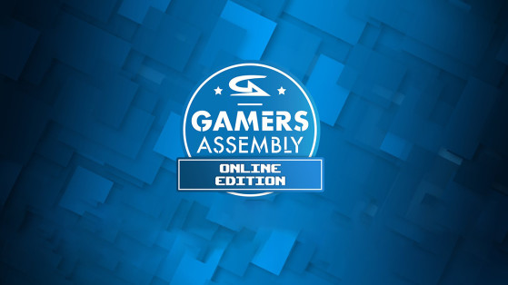 Coronavirus : la Gamers Assembly 2020 en version Online
