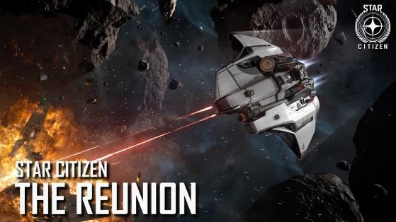 Star Citizen: The Reunion - partie 2