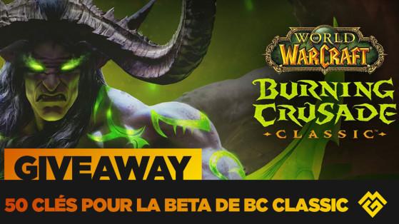 Concours BC Classic : Gagnez une clé Beta pour Burning Crusade Classic