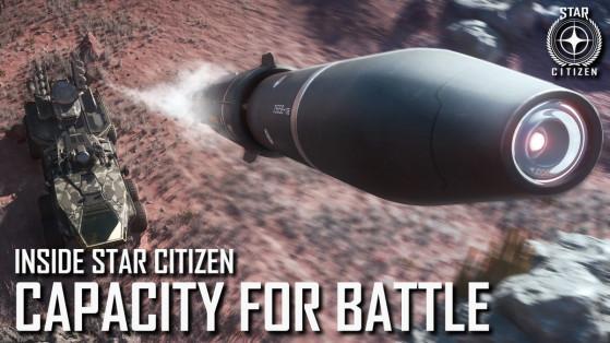 Inside Star Citizen : Capacity For Battle
