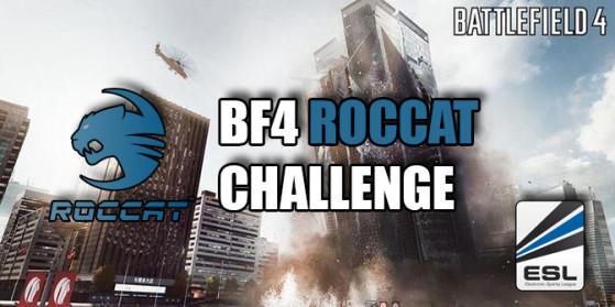 BF4 : Roccat Challenge ce 24 février
